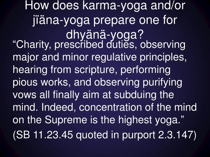 How does karma-yoga and/or