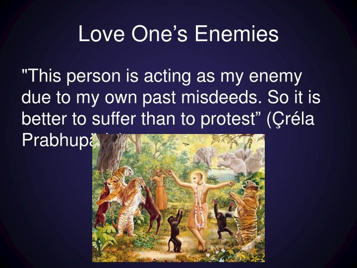 Love One's Enemies