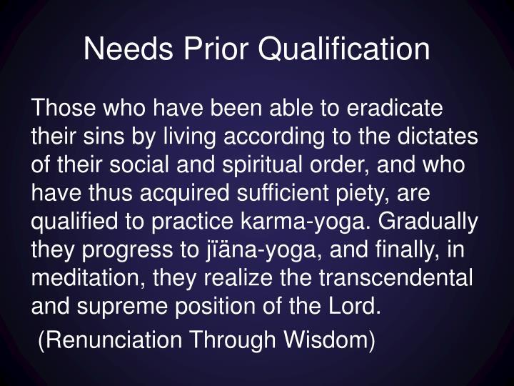 Needs Prior Qualification