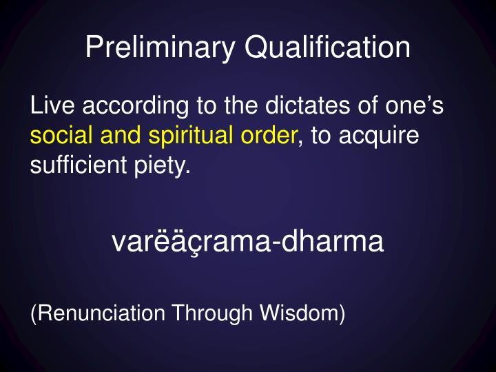 Preliminary Qualification