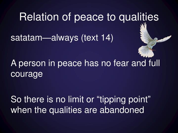 Relation of peace to qualities