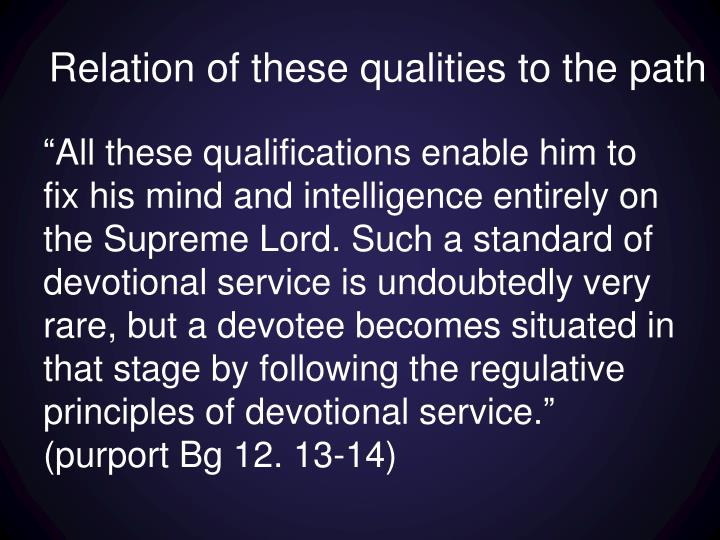 Relation of these qualities to the path