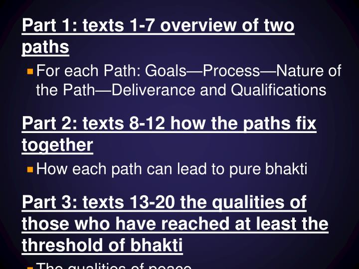 Part 1: texts 1-7 overview of two paths