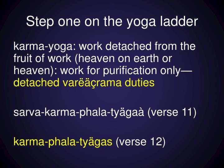 Step one on the yoga ladder