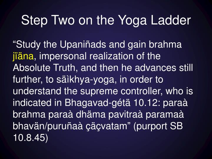 Step Two on the Yoga Ladder