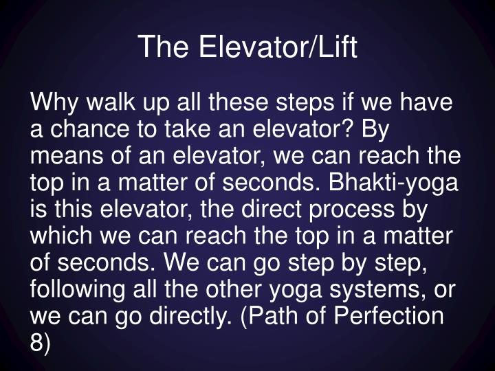 The Elevator/Lift