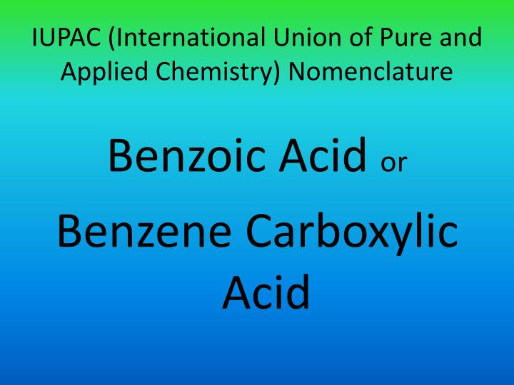 IUPAC (International Union of Pure and Applied Chemistry) Nomenclature