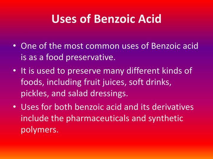 Uses of Benzoic Acid