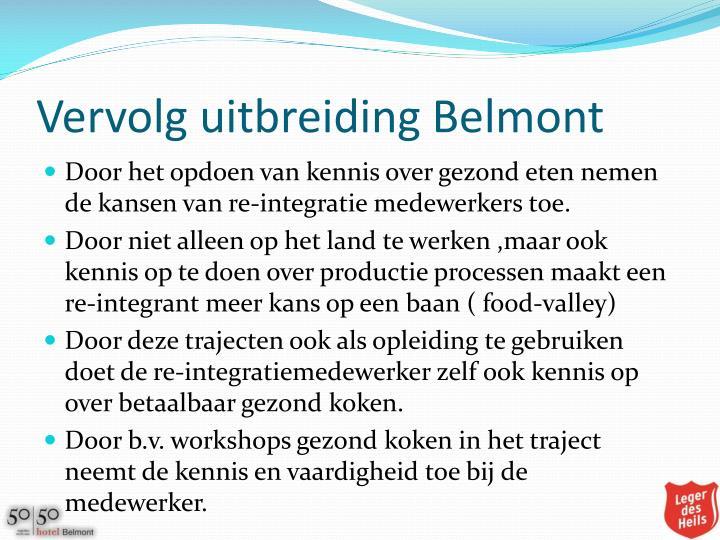 Vervolg uitbreiding Belmont