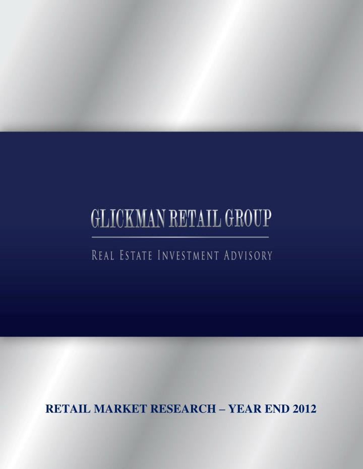 RETAIL MARKET RESEARCH – YEAR END 2012