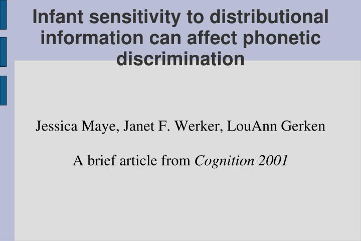 Jessica maye janet f werker louann gerken a brief article from cognition 2001