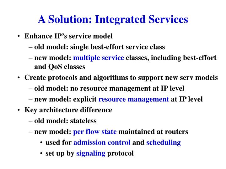 A Solution: Integrated Services