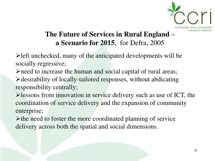 The Future of Services in Rural England –