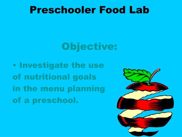 Preschooler Food Lab