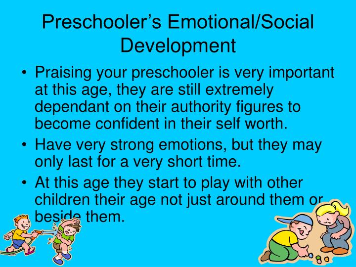Preschooler's Emotional/Social Development