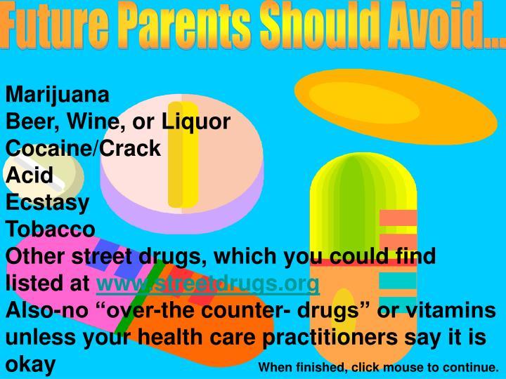 Future Parents Should Avoid...