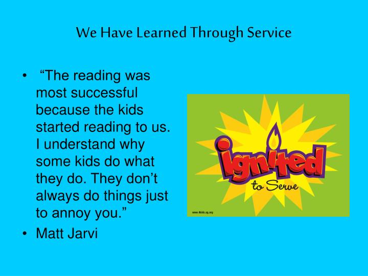 We Have Learned Through Service