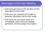 advantages of end user modeling