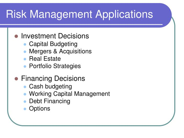 Risk Management Applications