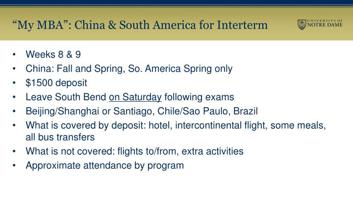 """My MBA"": China & South America for Interterm"