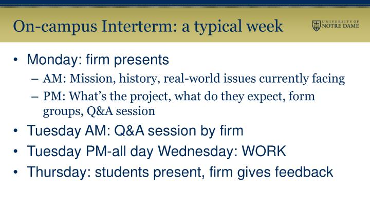 On-campus Interterm: a typical week