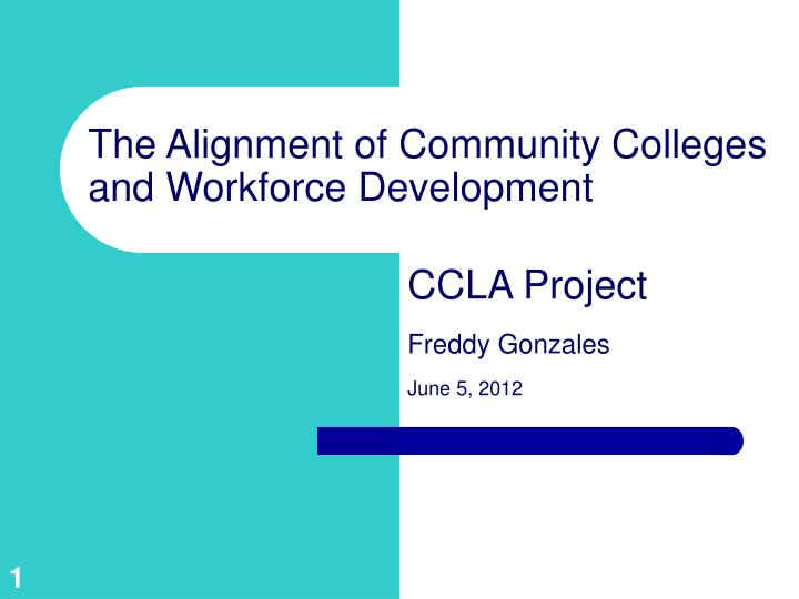 The Alignment of Community Colleges and Workforce Development