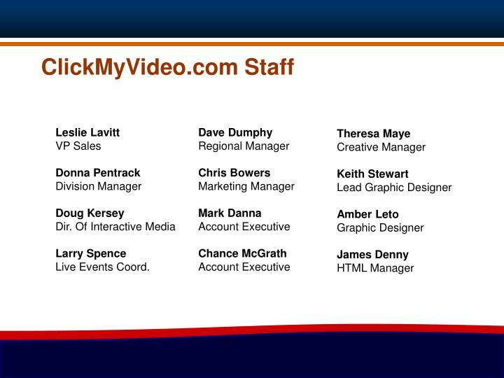 ClickMyVideo.com Staff