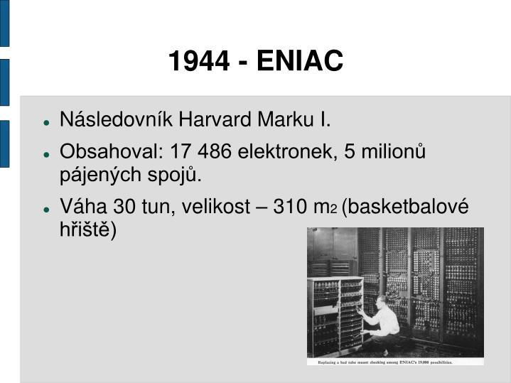1944 - ENIAC