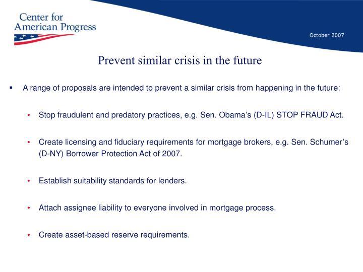 Prevent similar crisis in the future