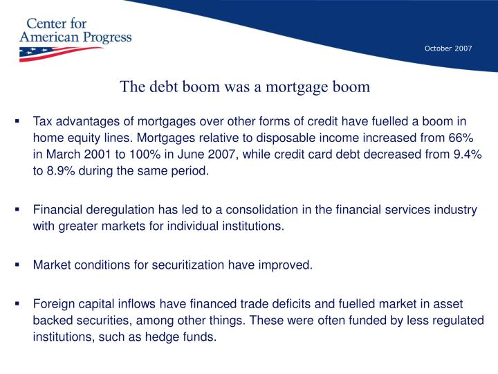 The debt boom was a mortgage boom