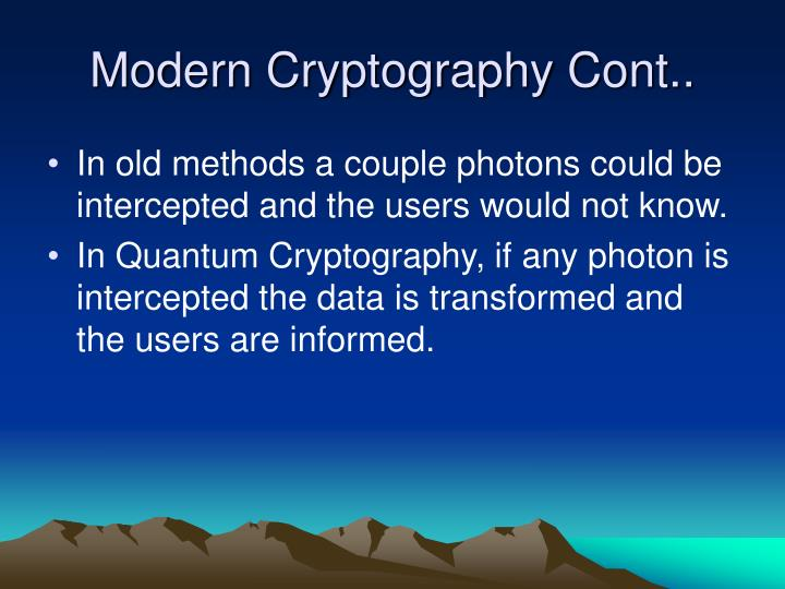 Modern Cryptography Cont..