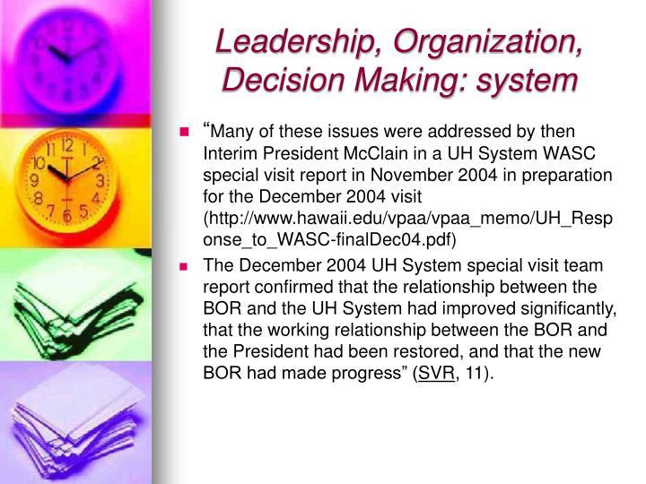 Leadership, Organization, Decision Making: system