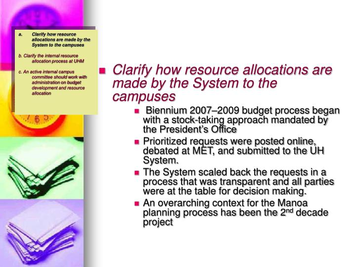 Clarify how resource allocations are made by the System to the campuses