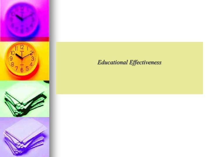 Educational Effectiveness