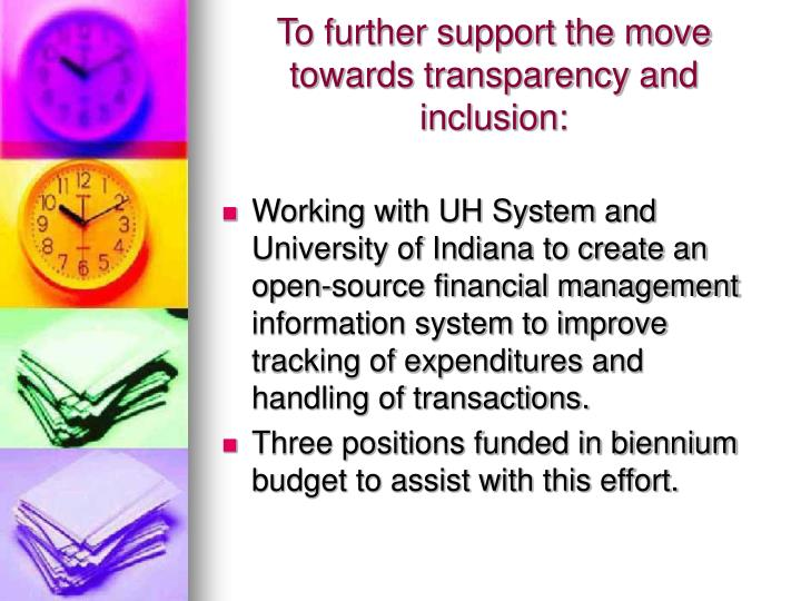 To further support the move towards transparency and inclusion: