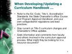 when developing updating a curriculum handbook1