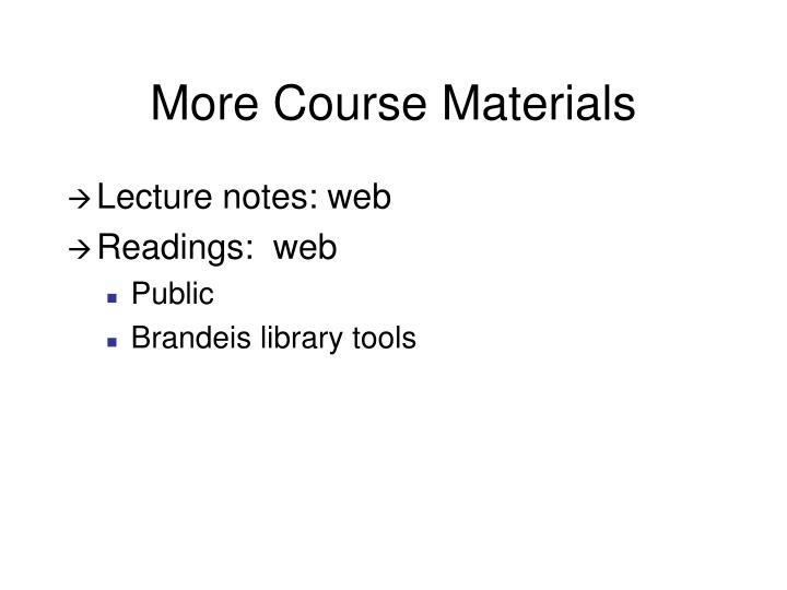 More Course Materials