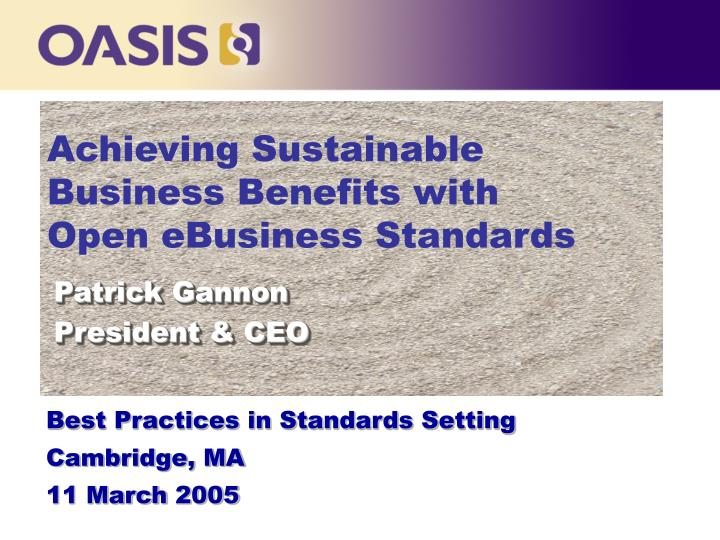 Achieving Sustainable Business Benefits with