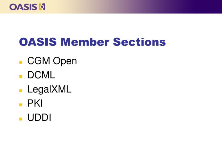OASIS Member Sections