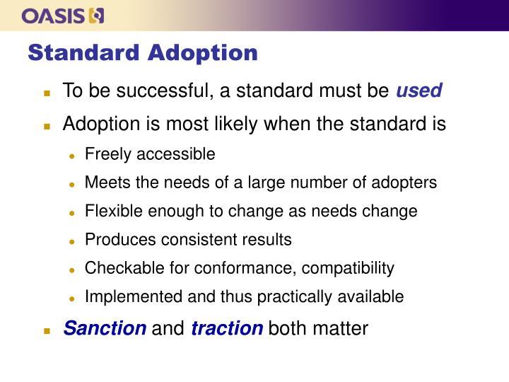 Standard Adoption
