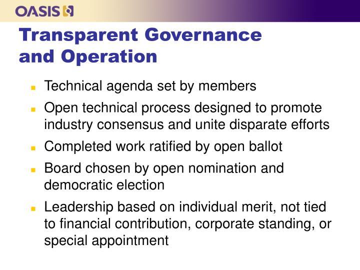 Transparent Governance and Operation