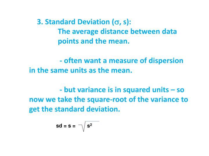 3. Standard Deviation (