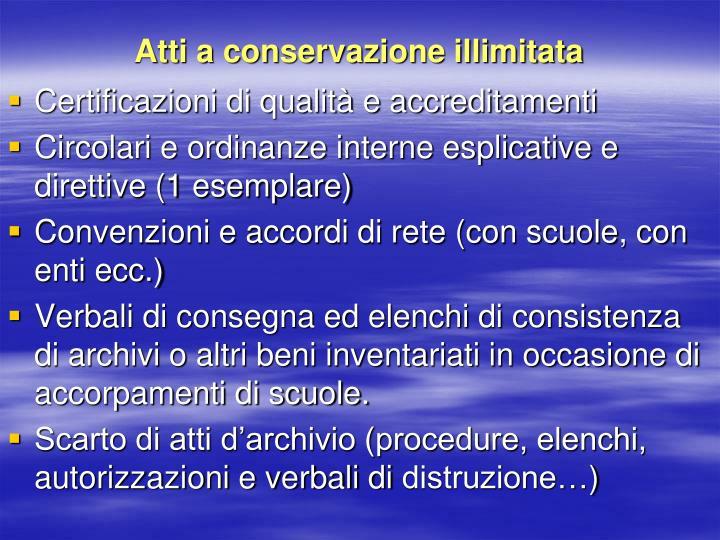 Atti a conservazione illimitata