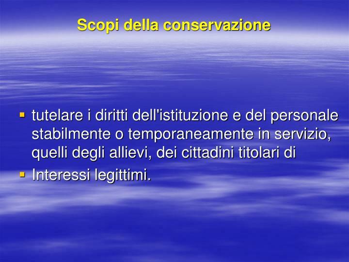 Scopi della conservazione