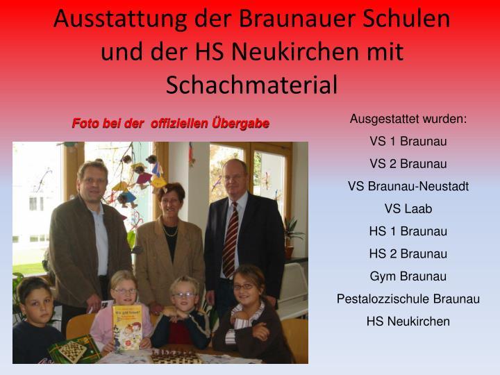 Ausstattung der Braunauer Schulen und der HS Neukirchen mit Schachmaterial