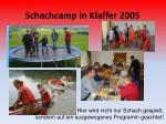 schachcamp in klaffer 2005
