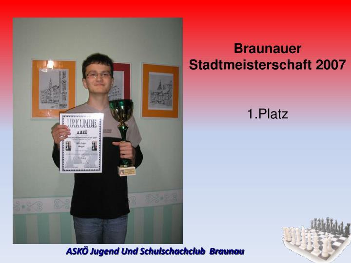 Braunauer Stadtmeisterschaft 2007