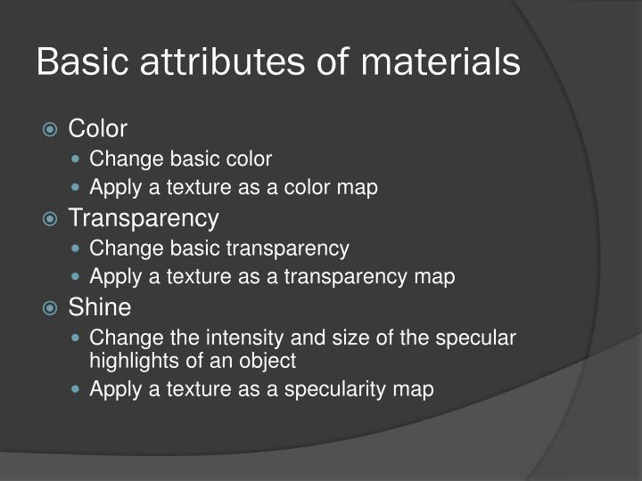 Basic attributes of materials