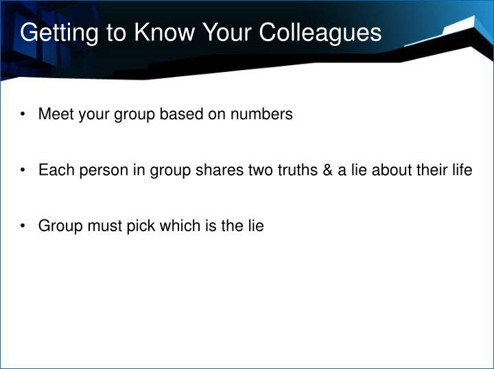 Getting to Know Your Colleagues