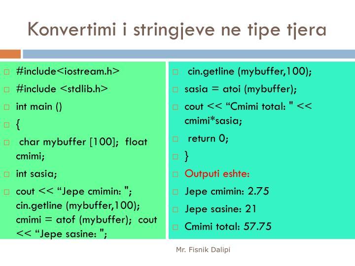 Konvertimi i stringjeve ne tipe tjera